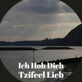 Ich Hob Dich Tzifeel Lieb by Various Artists