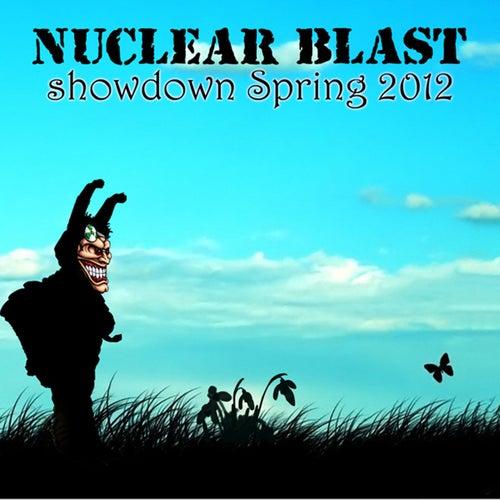 Nuclear Blast Showdown Spring 2012 von Various Artists