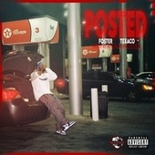 Posted (feat. Texaco Suave) de Foster