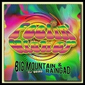 Feelin' Higher (feat. Quino) by Big Mountain