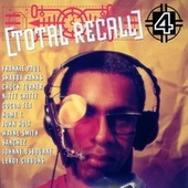 Total Recall Vol. 4 by Total Recall