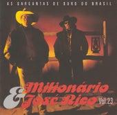 As Gargantas de Ouro do Brasil (Volume 23) de Milionário e José Rico