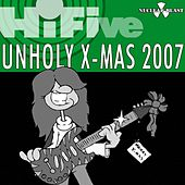 Hi Five - Unholy X-mas 2007 by Various Artists