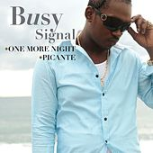 One More Night/ Picante [digital single] de Busy Signal