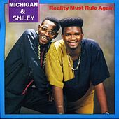 Reality Must Rule Again von Michigan & Smiley