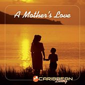 A Mother's Love von Various Artists