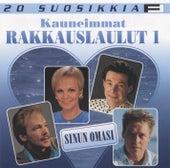 20 Suosikkia / Kauneimmat rakkauslaulut 1 / Sinun omasi von Various Artists