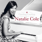 Caroling, Caroling: Christmas with Natalie Cole by Natalie Cole
