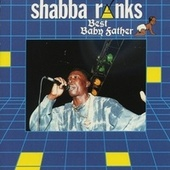 Best Baby Father by Shabba Ranks