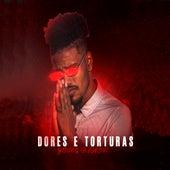 Dores e Torturas by Young Black Oficial
