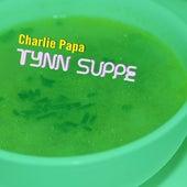 Tynn Suppe de Charliepapa