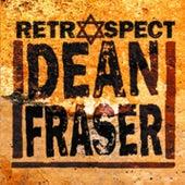 Retrospect by Dean Fraser