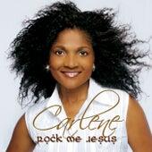 Rock Me Jesus de Carlene Davis