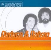 Gigantes de Duduca & Dalvan