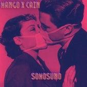 Somosuno (feat. Cain) di Mango