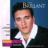 Sélection  Talents de Dany Brillant