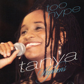 Too Hype de Tanya Stephens