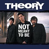 Not Meant To Be [Radio Mix] de Theory Of A Deadman