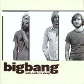 Radio Radio TV Sleep de BigBang