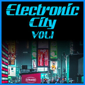 Electronic City Vol.1 by Various Artists