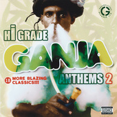 Hi Grade Ganja Anthems Vol. 2 by Various Artists