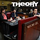 Hate My Life de Theory Of A Deadman