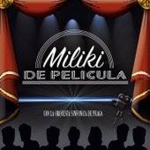 De Pelicula de Miliki