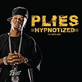 Hypnotized von Plies