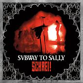 Schrei by Subway To Sally