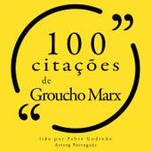 100 Citações de Groucho Marx (Recolha as 100 Citações de) by Groucho Marx