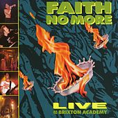 Live At The Brixton Academy by Faith No More