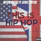 This Is Hip Hop (feat. Joell Ortiz) de Aftermath