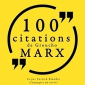 100 citations de Groucho Marx (Collection 100 citations) by Groucho Marx