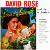 Lovers' Serenade von David Rose And His Orchestra