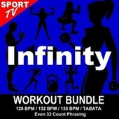 Infinity (Workout Bundle / Even 32 Count Phrasing) (The Best Music for Aerobics, Pumpin' Cardio Power, Tabata, Plyo, Exercise, Steps, Barré, Curves, Sculpting, Abs, Butt, Lean, Running, Slim Down Fitness Workout) by Workout ReMix Team