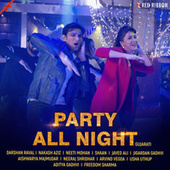 Party All Night - Gujarati by Mohit Pathak