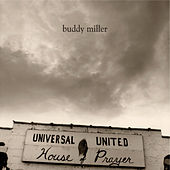 Universal United House of Prayer by Buddy Miller