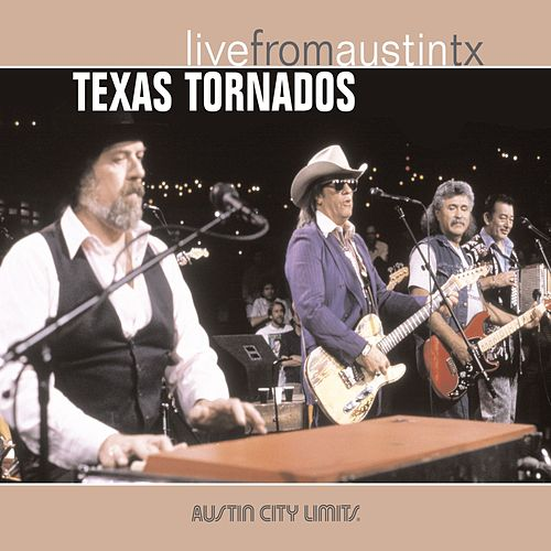Live From Austin TX by Texas Tornados