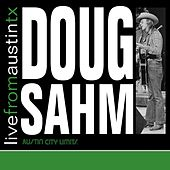 Live From Austin TX by Doug Sahm