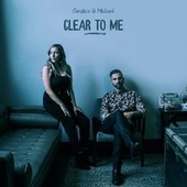 Clear to Me de Candace