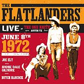 Live at the One Knite June 8th, 1972 by Flatlanders