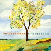 Summerland by Jon Dee Graham