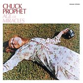 The Age of Miracles by Chuck Prophet