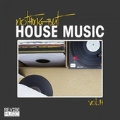 Nothing but House Music, Vol. 14 van Various Artists