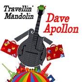 Travellin' Mandolin von Dave Apollon
