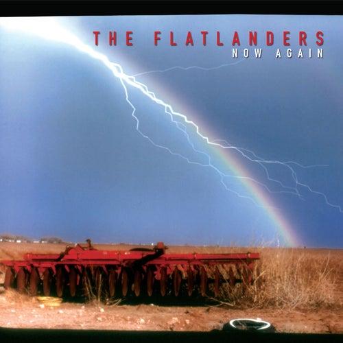 Now Again by Flatlanders