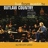 Outlaw Country: Live From Austin TX de Various Artists