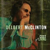Cost of Living by Delbert McClinton