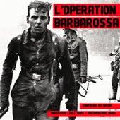 L'opération Barbarossa de John MAC
