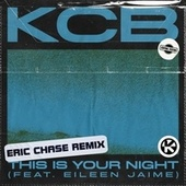 This Is Your Night (Eric Chase Remix) von KCB